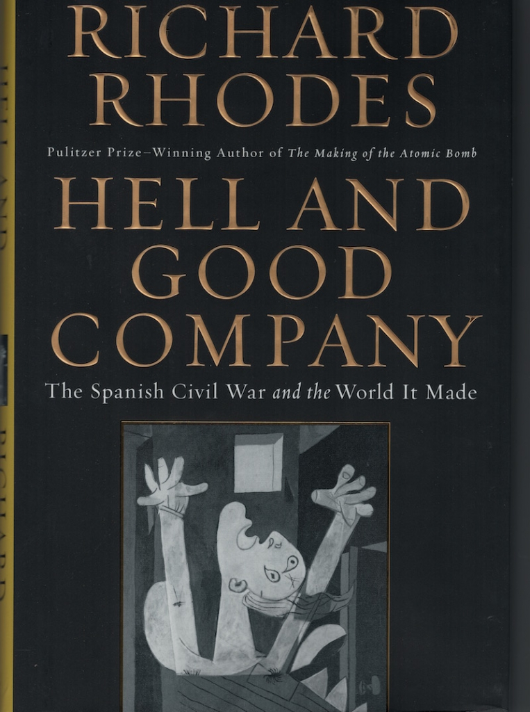 Hell and Good Company (02015) by Richard Rhodes