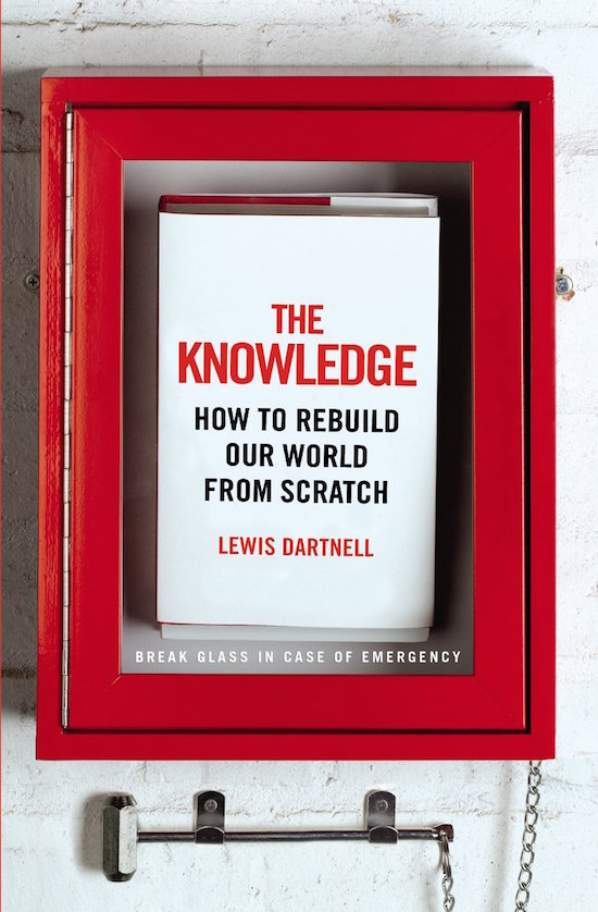 The Knowledge by Lewis Dartnell hardcover
